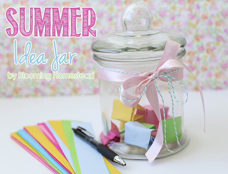 Summer Ideas by Blooming Homestead4