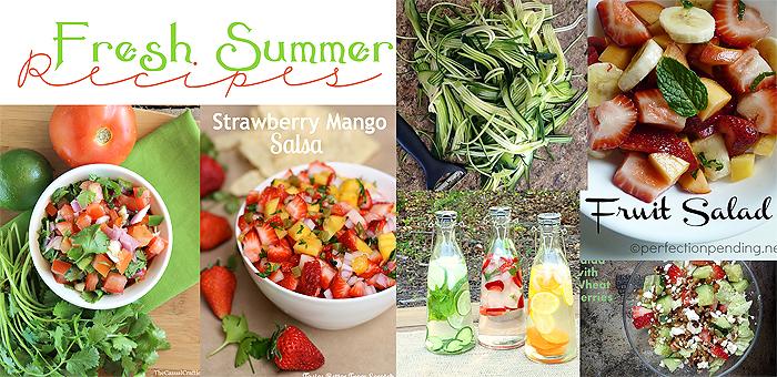 Fresh Summer Recipes