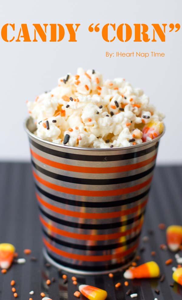 candy corn popcorn iheartnaptime
