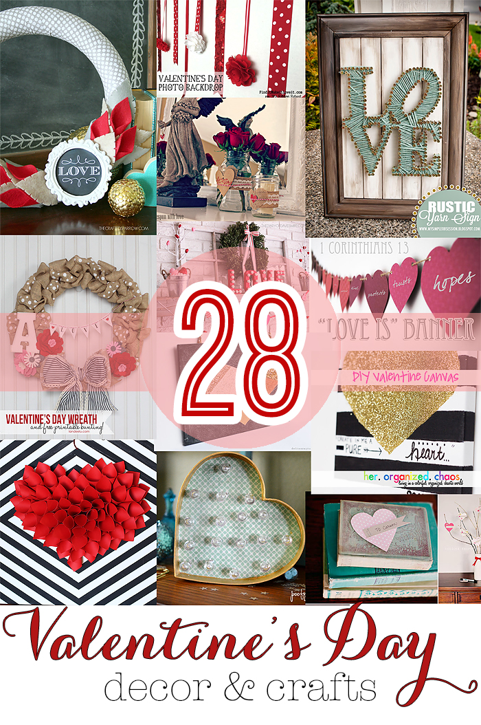 Valentine's Day Decor & Craft Ideas