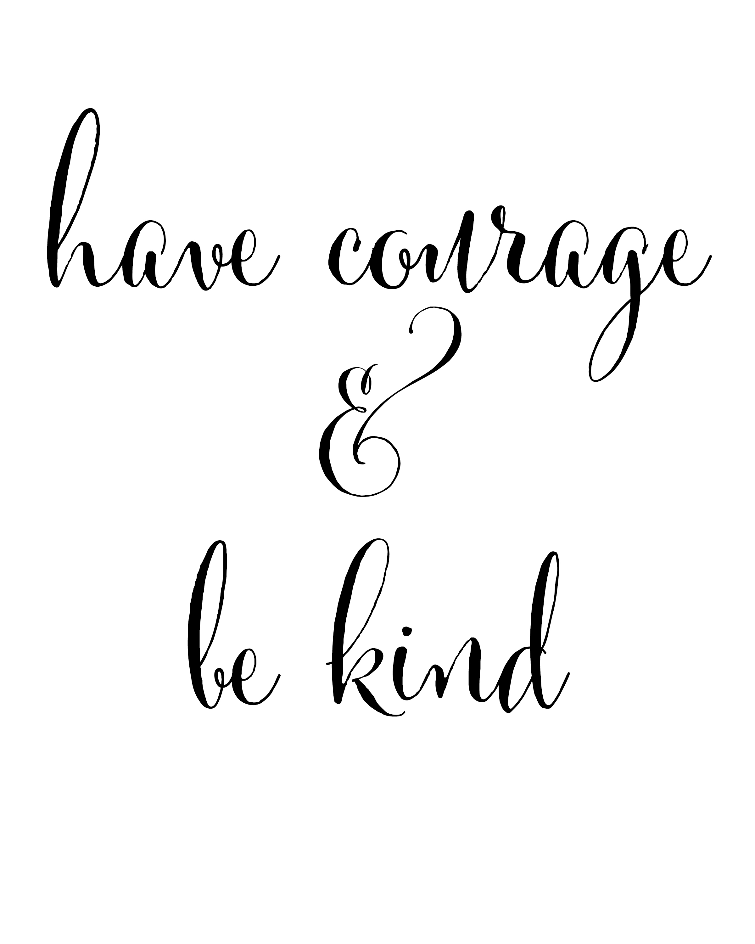 photo about Have Courage and Be Kind Printable known as Comprise Braveness and Be Type Printable - Blooming Homestead