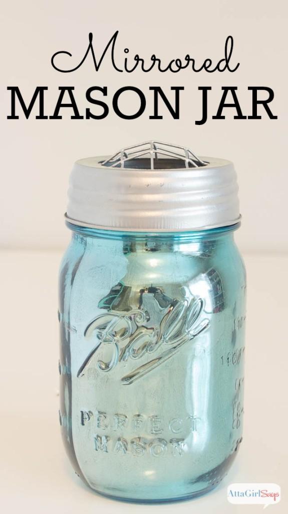 CCREBECCAlabeled-Mirrored-glass-mason-jar-crafts-2-575x1024