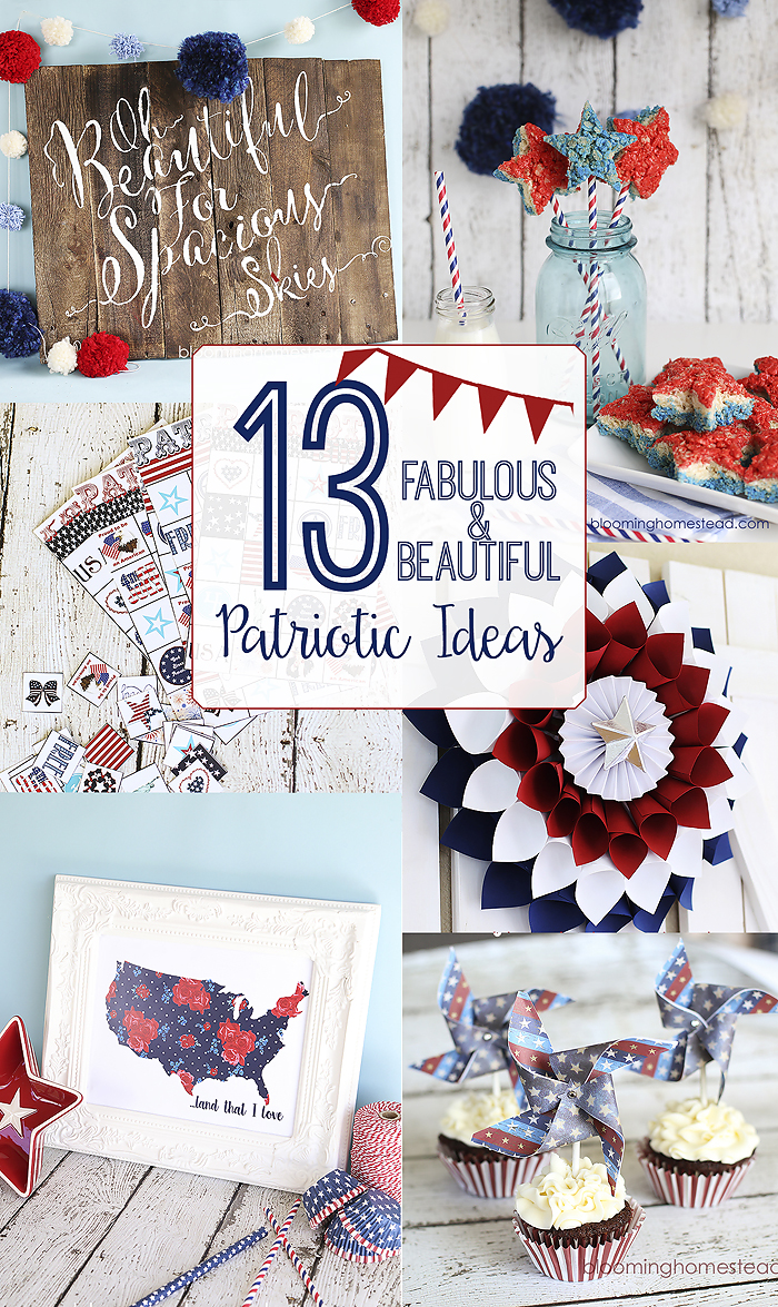 13 Fabulous Patriotic Ideas