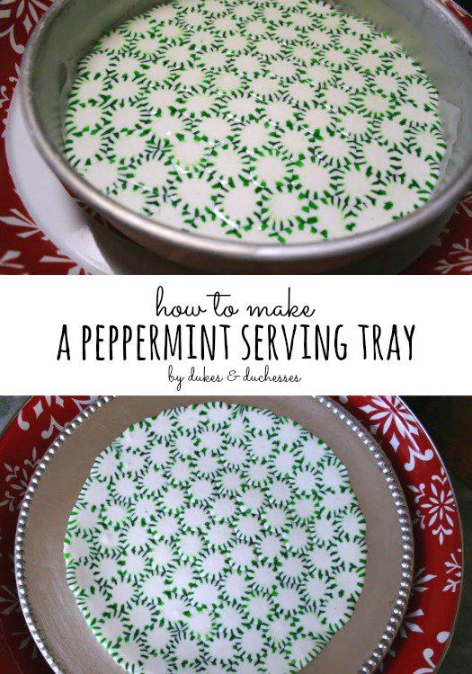 how-to-make-a-peppermint-serving-tray