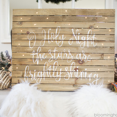 O Holy Night Christmas Sign by Blooming Homestead